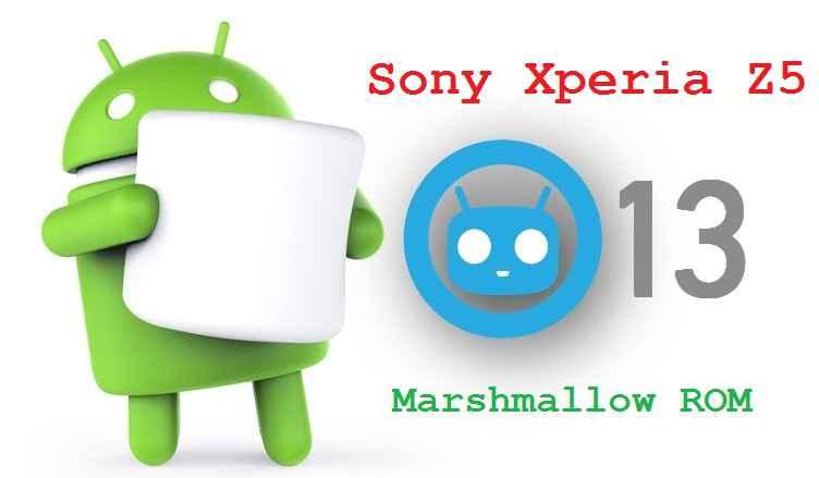 CM13] Xperia Z5 CM13 (CyanogenMod 13) Marshmallow Custom ROM