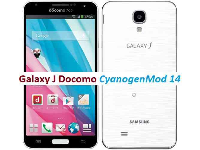 Galaxy J Docomo CM14/CyanogenMod 14 Nougat 7.0 ROM