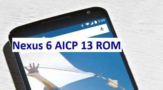 Nexus 6 AICP 13 Oreo ROM