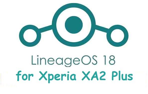 LineageOs 18 Xperia XA2 Plus